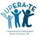 Supera-te - Cooperativa de Solidariedade Social e Serviços, CRL - IPSS