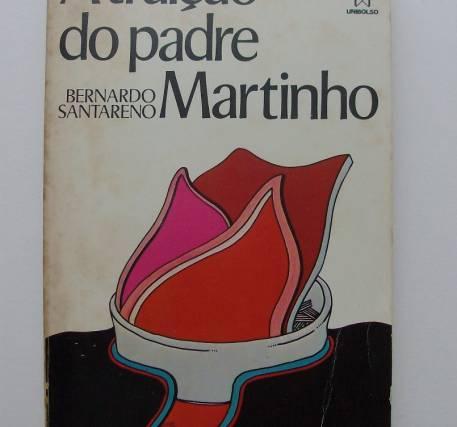 A traição do padre Martinho - Bernardo Santareno