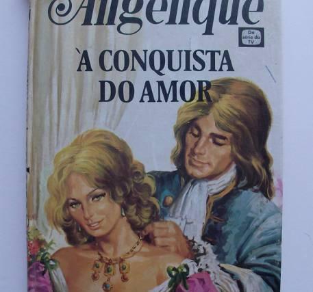 Angélique À Conquista do Amor - Anne e Serge Golon