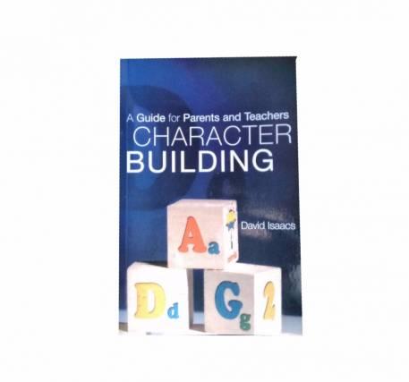 Character Building by David Isaacs