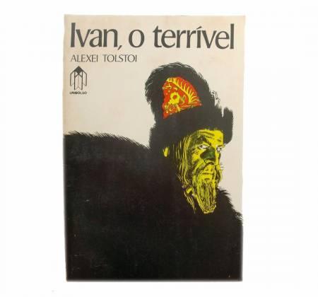 Ivan, O Terrível - Alexei Tolstoi
