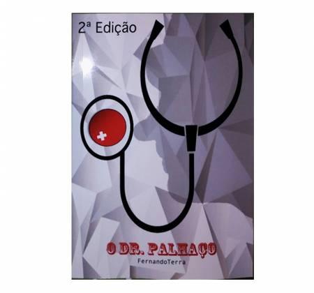 O Dr. Palhaço   The Clown Doctor