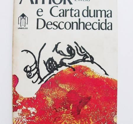Amok e a Carta duma Desconhecida – Stefan Zweig