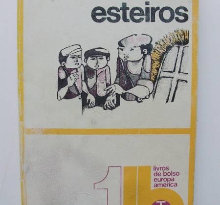 Esteiros – Soeiro Pereira Gomes