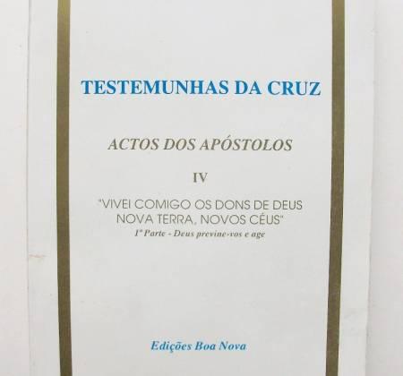 "Testemunhas da Cruz ""Actos dos Apóstolos"" - J.N.S.R"