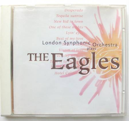 CD London Synphonic Orchestra plays The Eagles