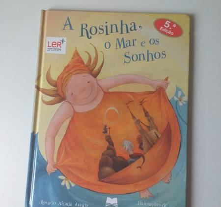 A Rosinha e o Mar e os sonhos.