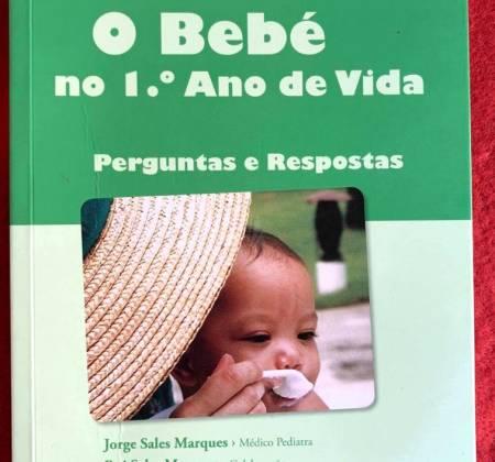 O Bebé no 1.º Ano de Vida – Jorge Sales Marques e Rui Sales Marques