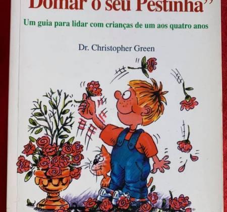 """Dicas para """"Domar o seu Pestinha"""" – Dr. Christopher Green"""