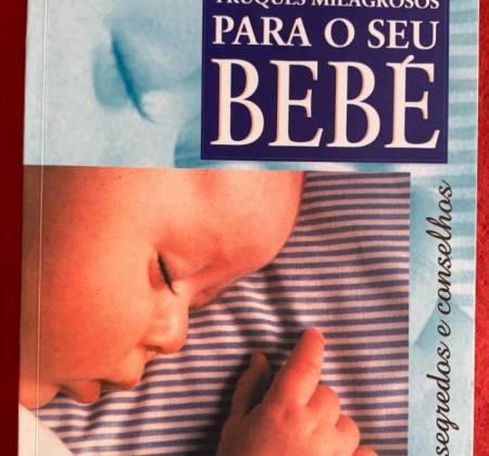 Truques Milagrosos para o Seu Bebé – Christilla Pellé-Douël