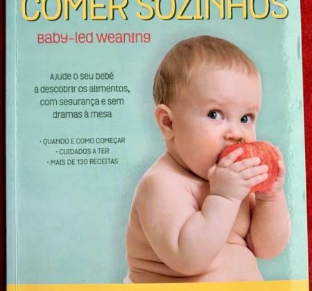 Os Bebés sabem comer sozinhos – Gill Rapley e Tracey Murkett