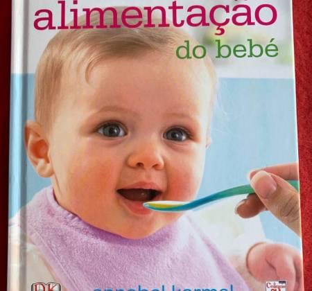 A Primeira Alimentação do Bebé - Annabel Karmel