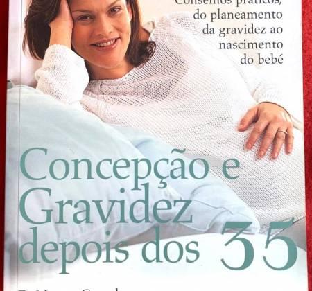 Concepção e Gravidez Depois dos 35 - Dra Laura Goetzl